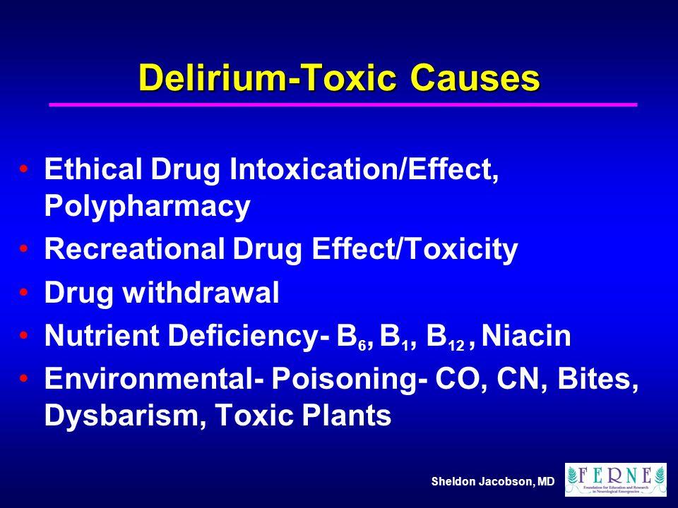 Delirium-Toxic Causes