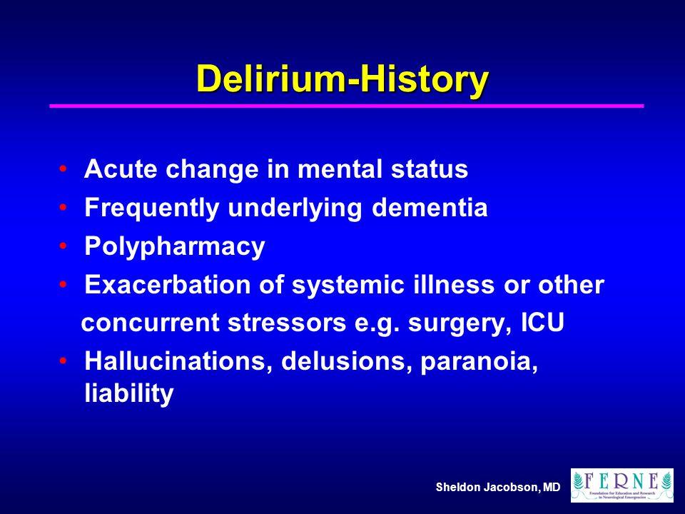 Delirium-History Acute change in mental status