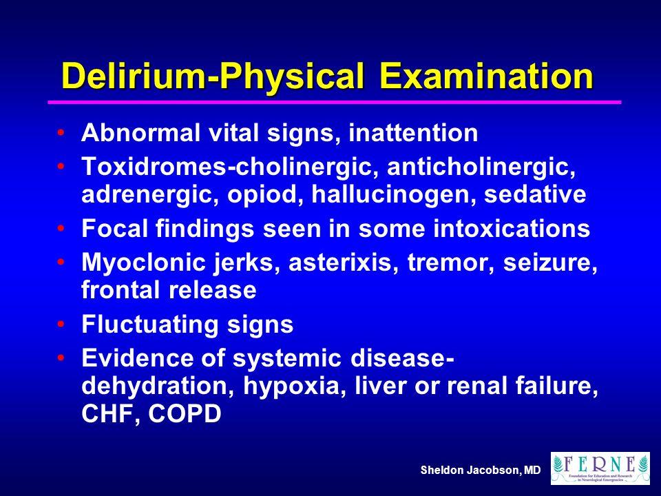 Delirium-Physical Examination