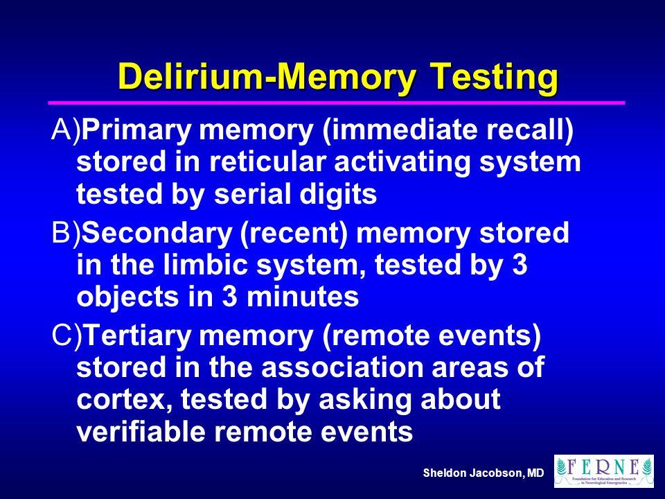 Delirium-Memory Testing