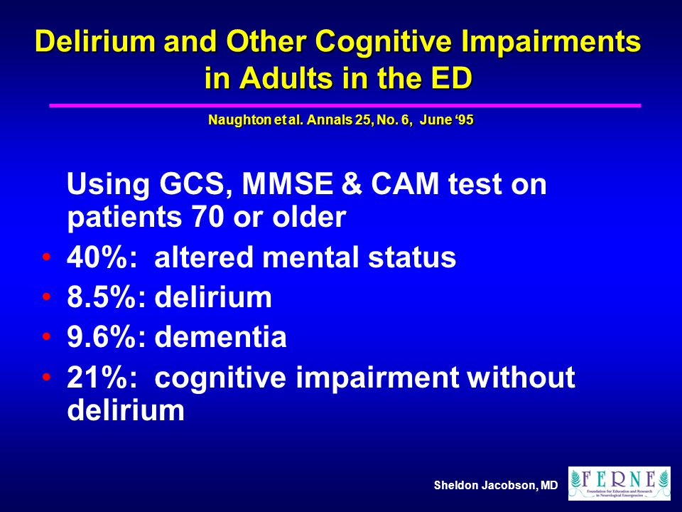Delirium and Other Cognitive Impairments in Adults in the ED