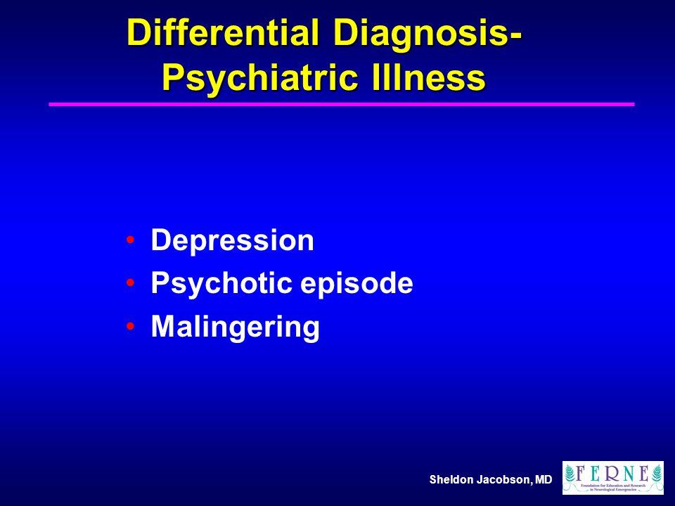 Differential Diagnosis-Psychiatric Illness