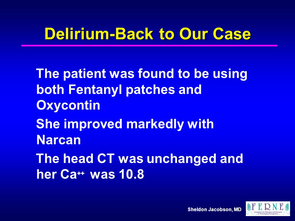 Delirium-Back to Our Case