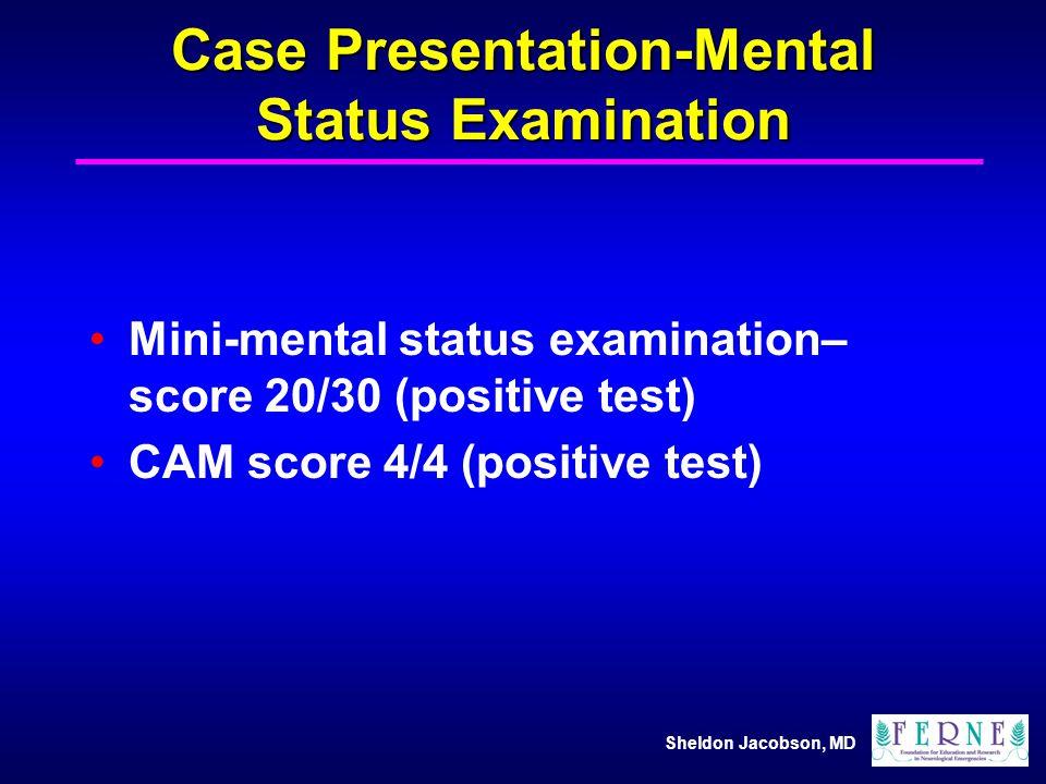 Case Presentation-Mental Status Examination