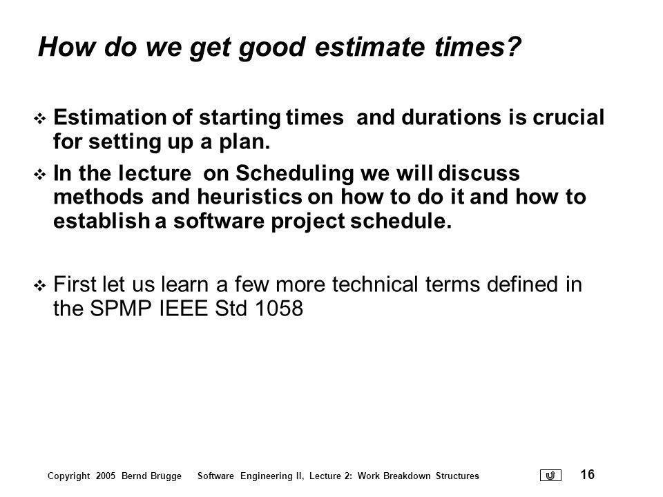 How do we get good estimate times