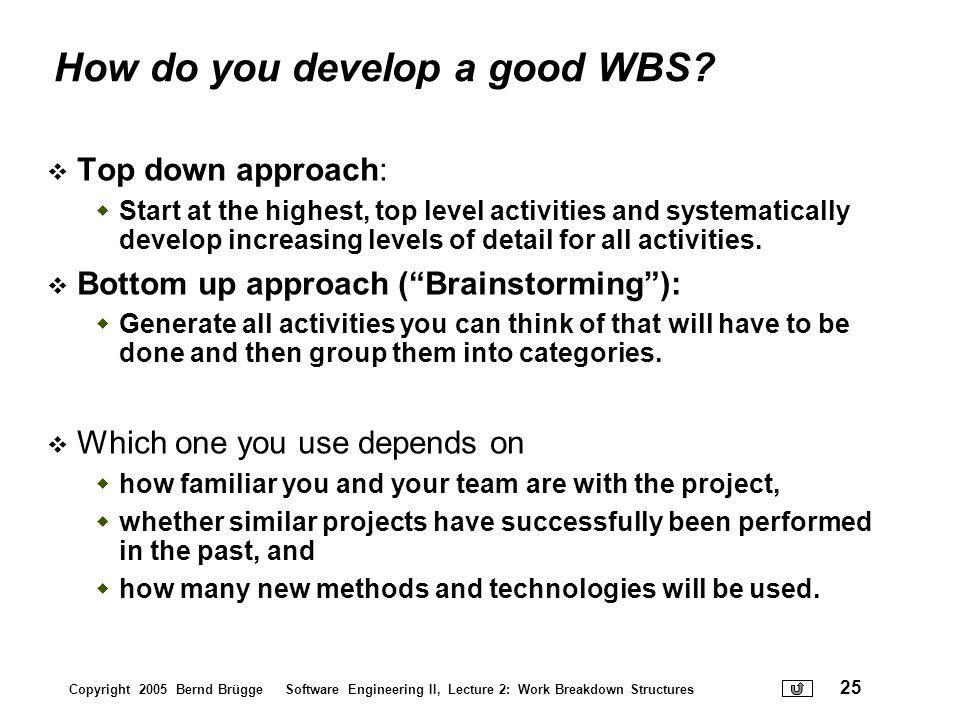 How do you develop a good WBS