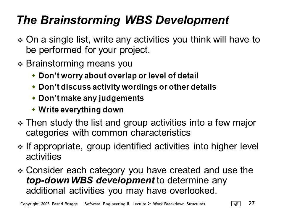 The Brainstorming WBS Development