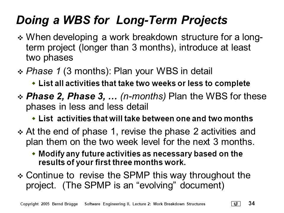 Doing a WBS for Long-Term Projects