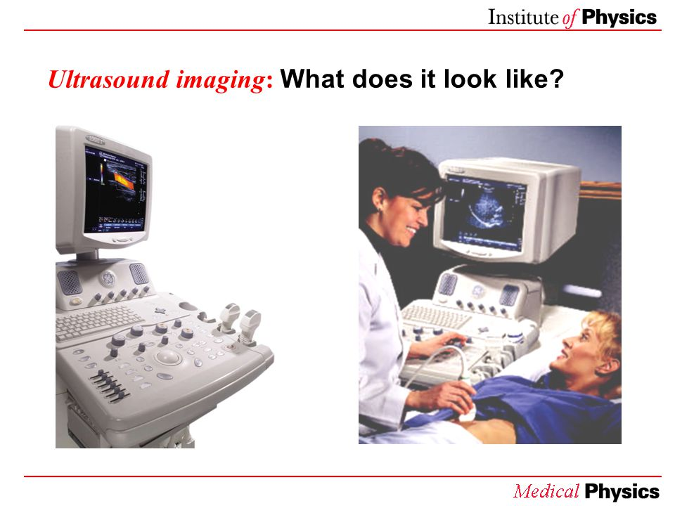 Ultrasound imaging: What does it look like