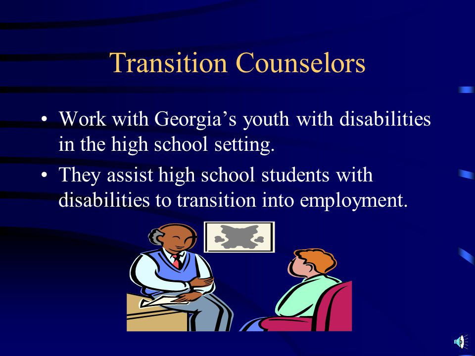 Transition Counselors