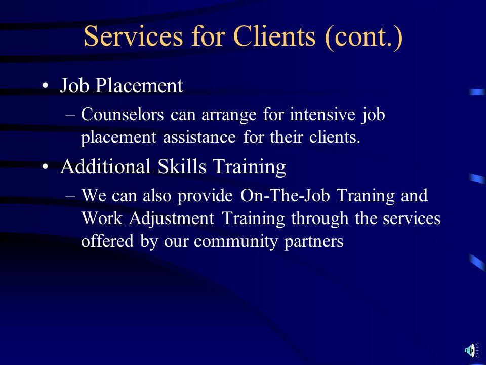 Services for Clients (cont.)