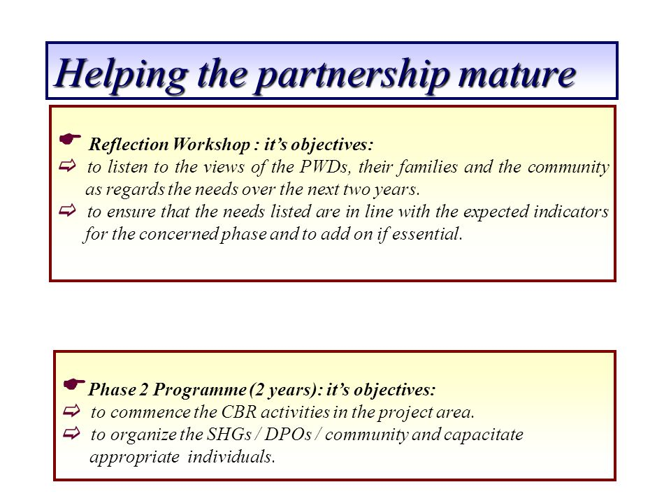 Helping the partnership mature