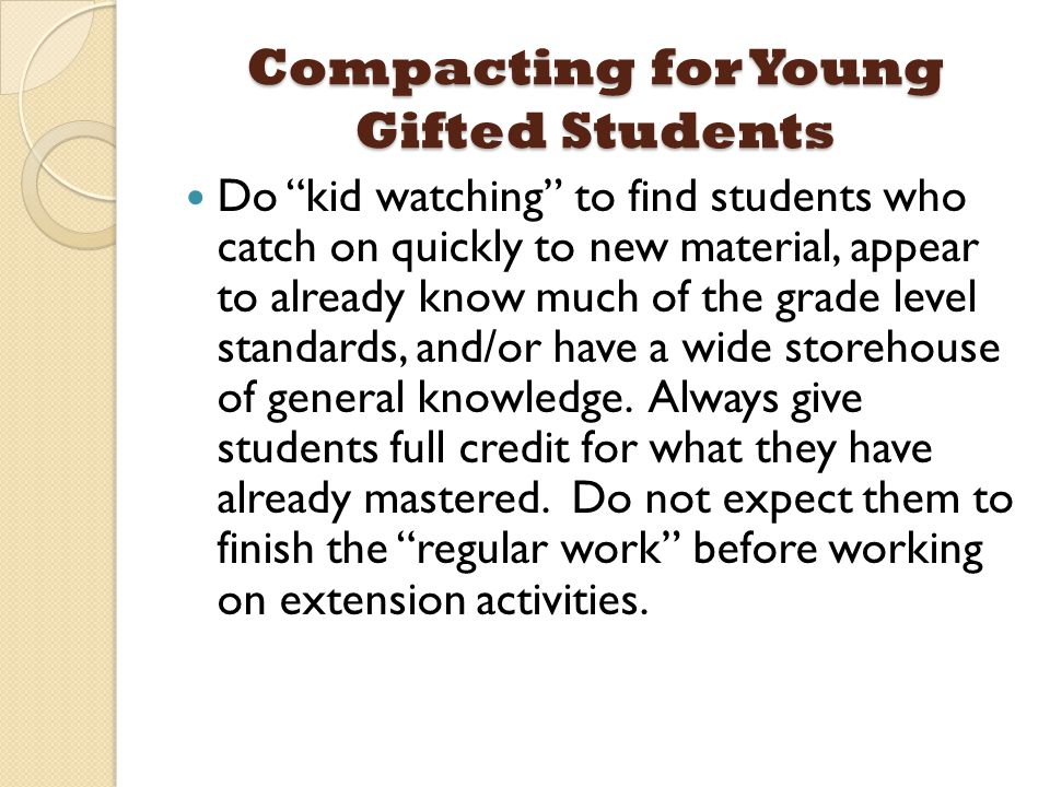 Compacting for Young Gifted Students