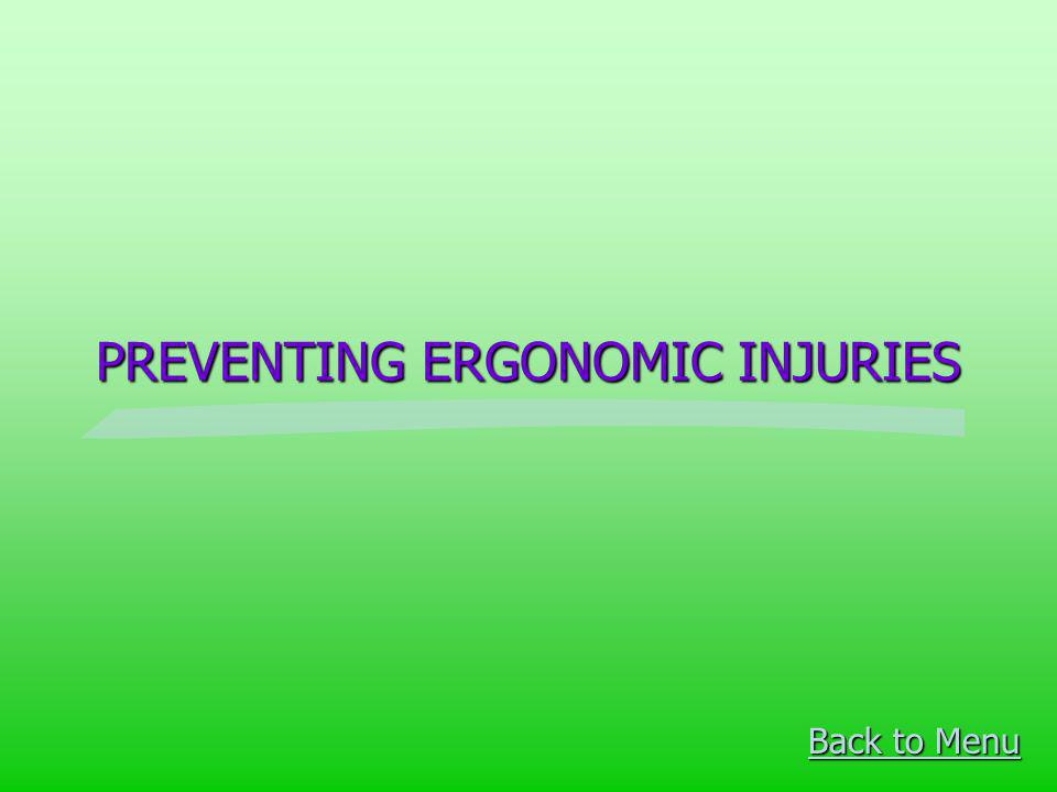 PREVENTING ERGONOMIC INJURIES
