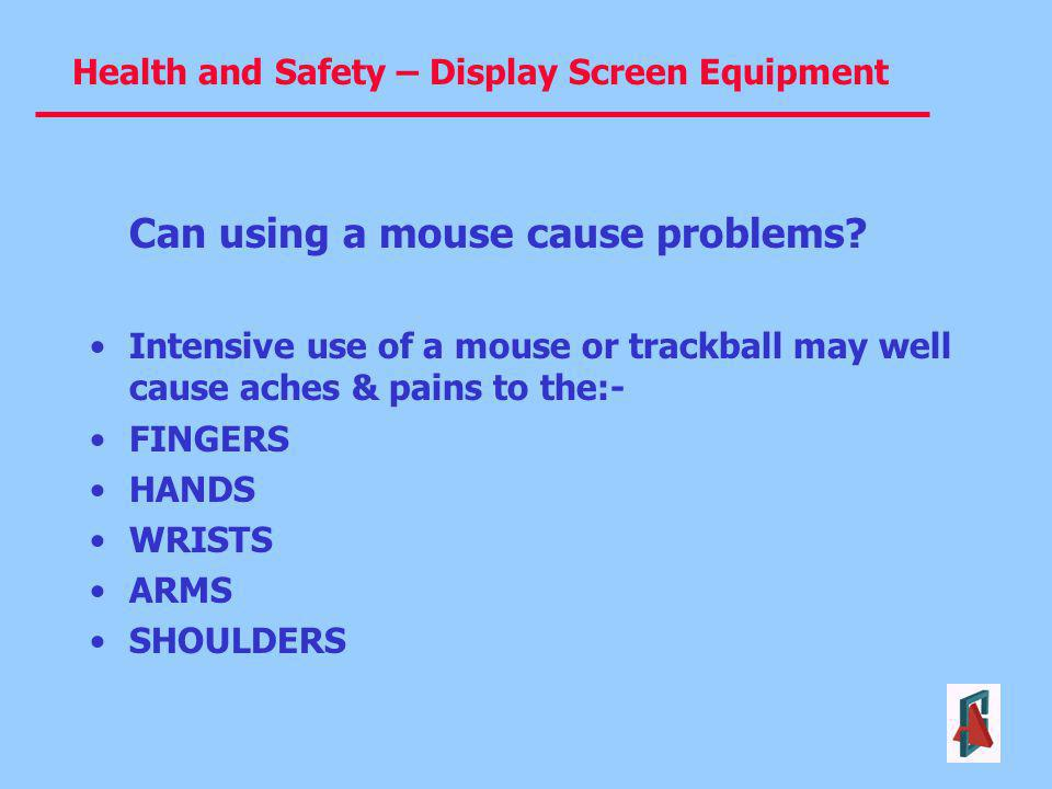 Can using a mouse cause problems