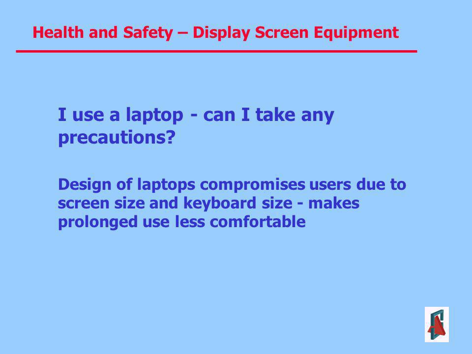 I use a laptop - can I take any precautions