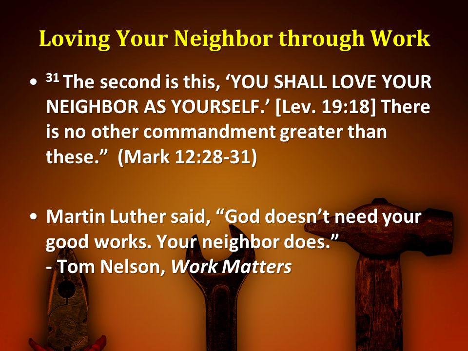 Loving Your Neighbor through Work