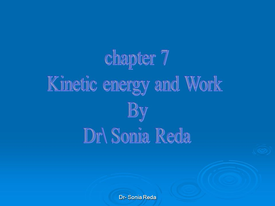Kinetic energy and Work