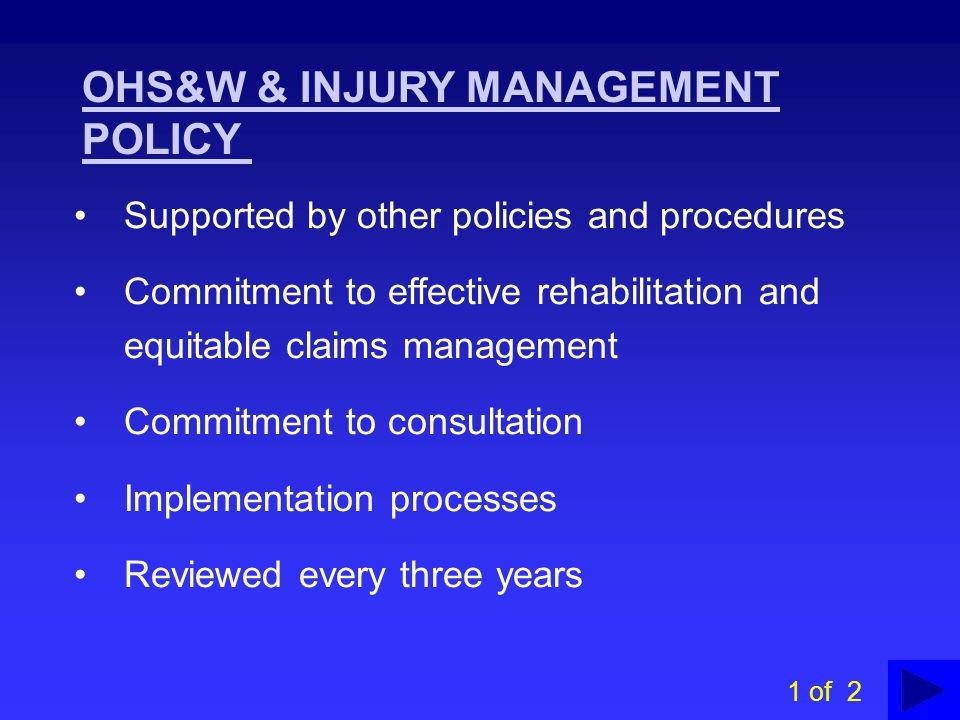 OHS&W & INJURY MANAGEMENT POLICY