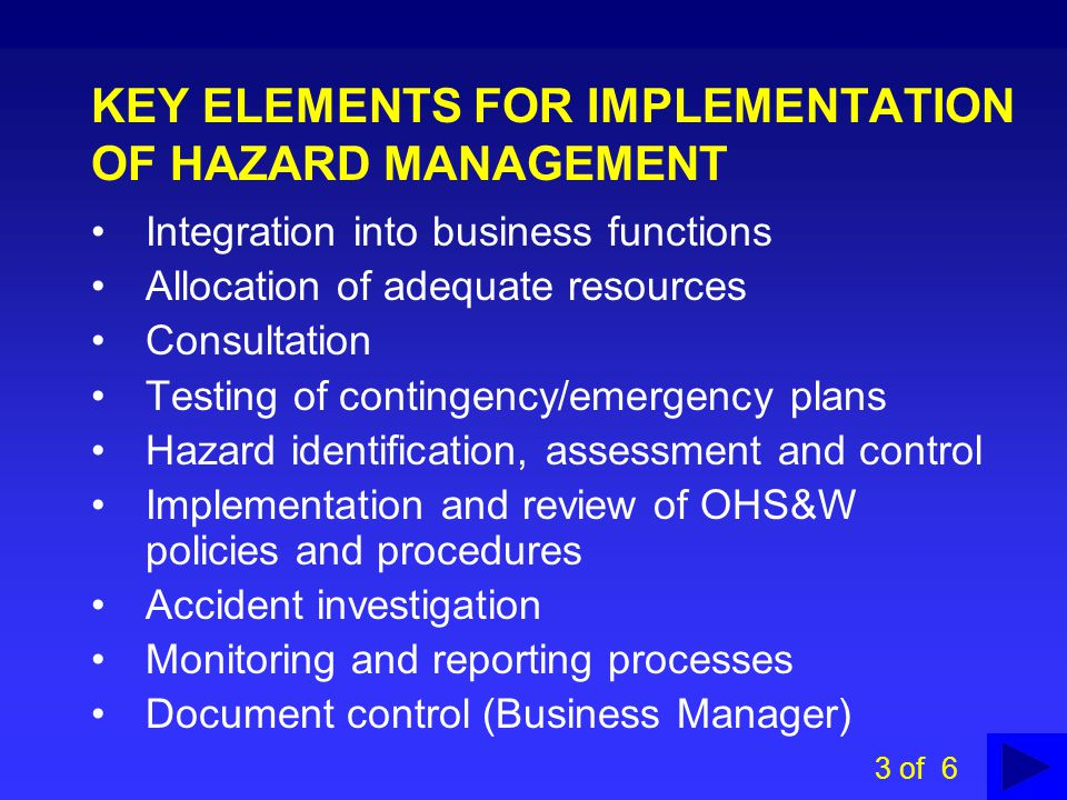 KEY ELEMENTS FOR IMPLEMENTATION OF HAZARD MANAGEMENT