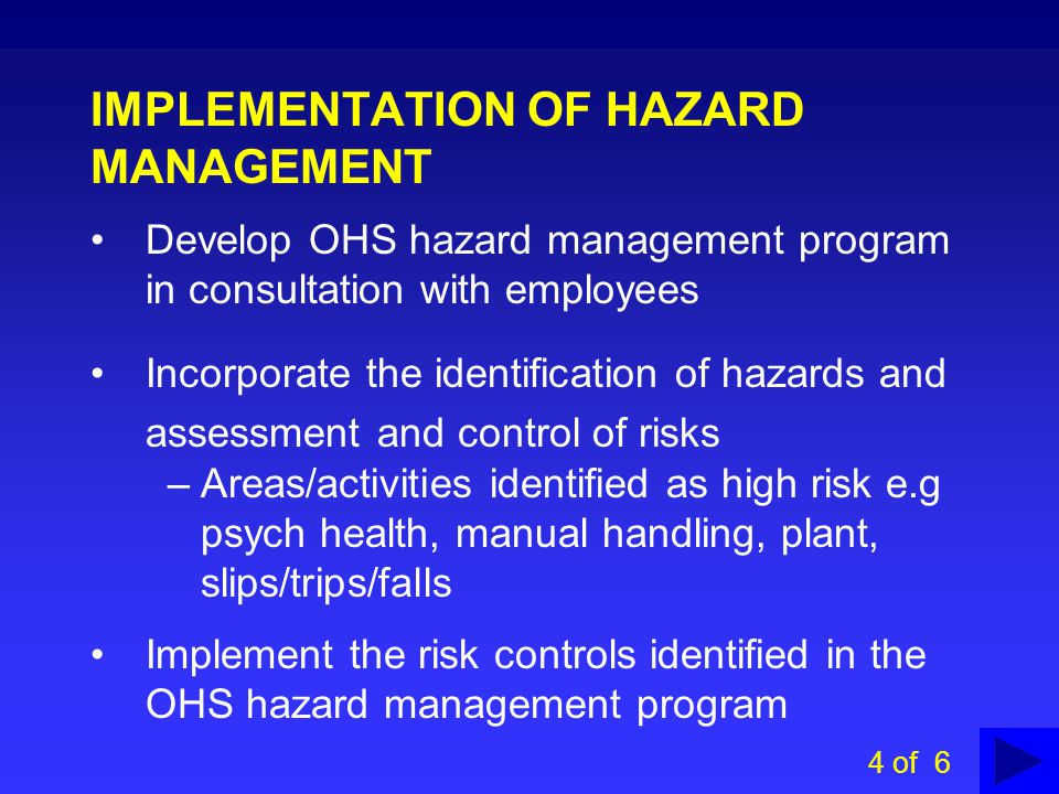 IMPLEMENTATION OF HAZARD MANAGEMENT