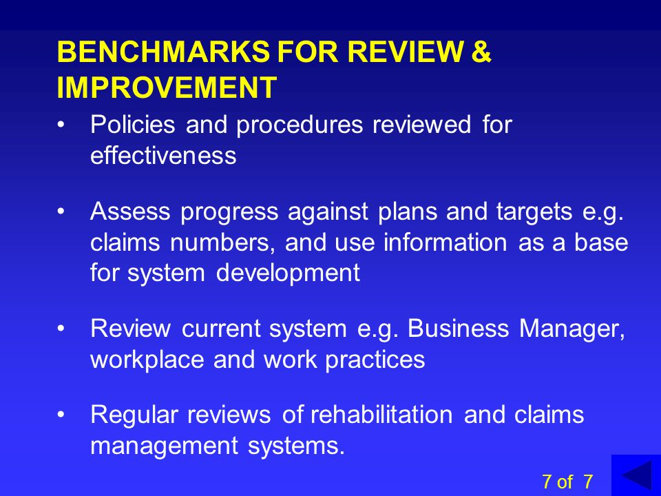 BENCHMARKS FOR REVIEW & IMPROVEMENT