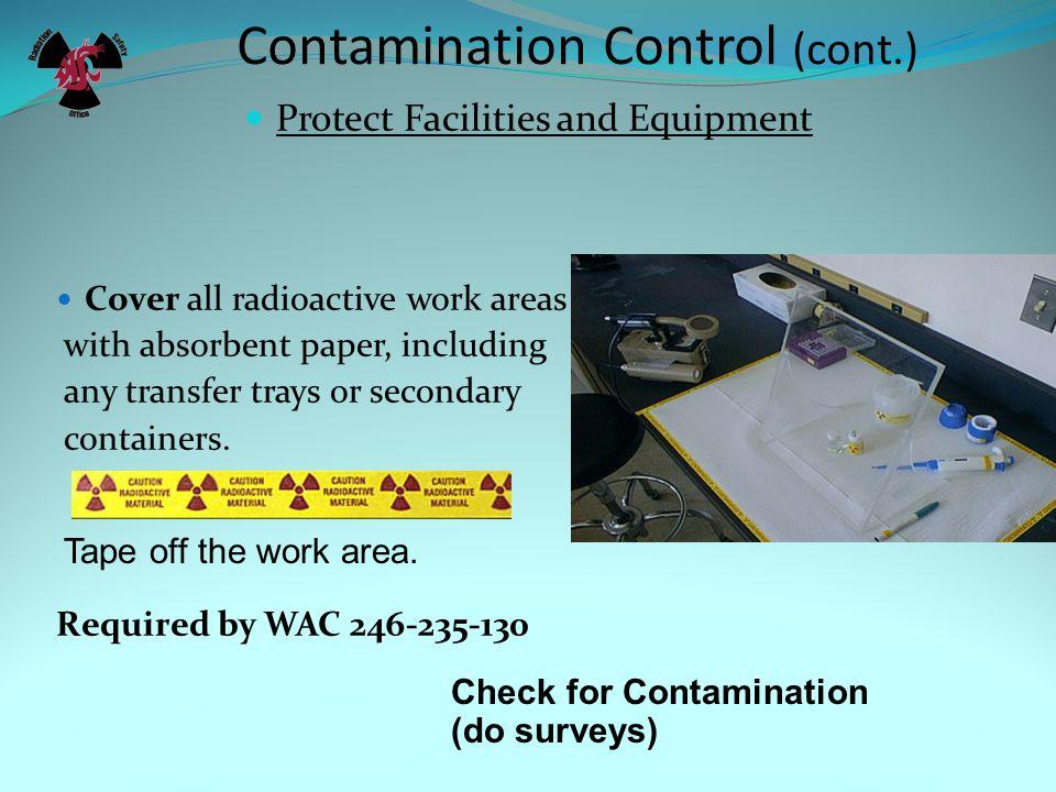 Contamination Control (cont.)