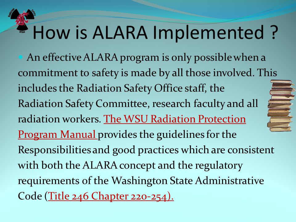 How is ALARA Implemented