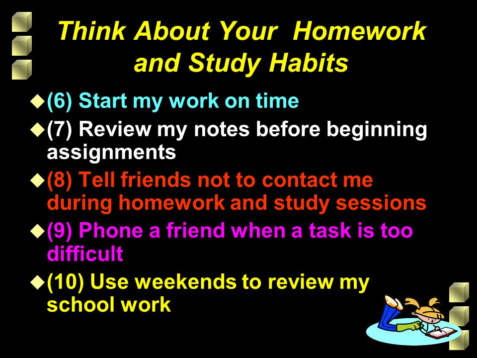 Think About Your Homework and Study Habits