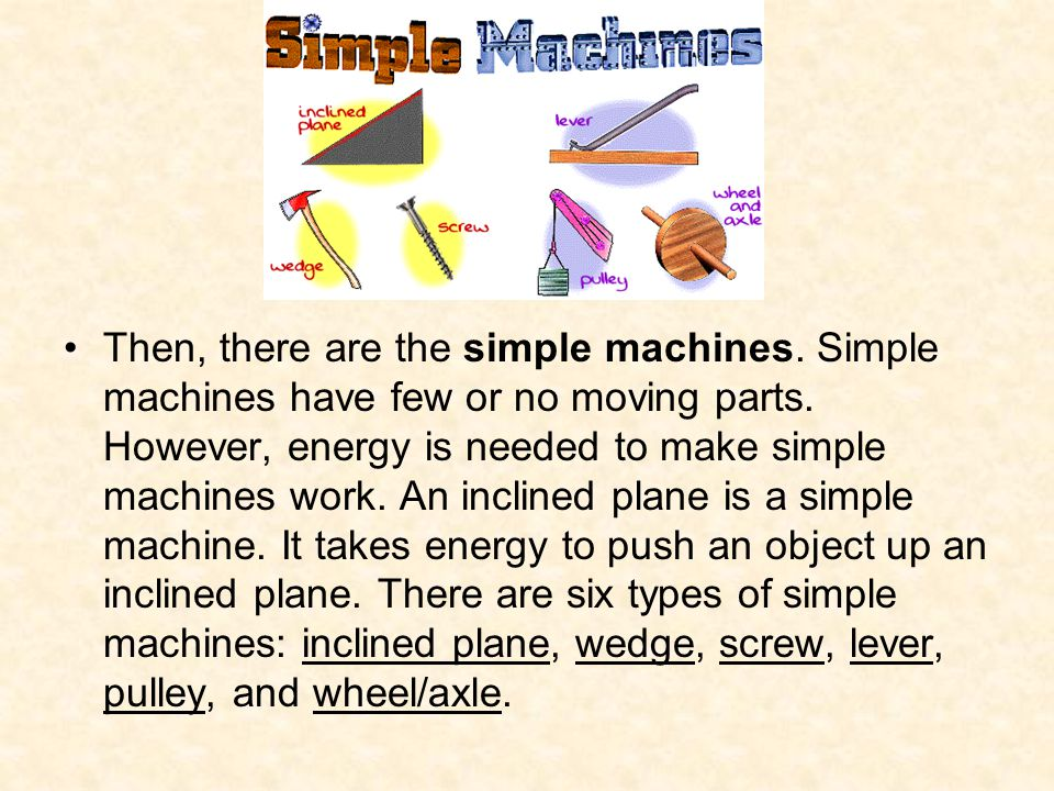 Then, there are the simple machines