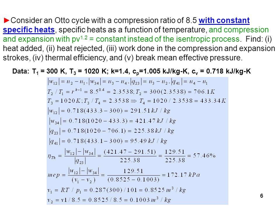 Consider an Otto cycle with a compression ratio of 8