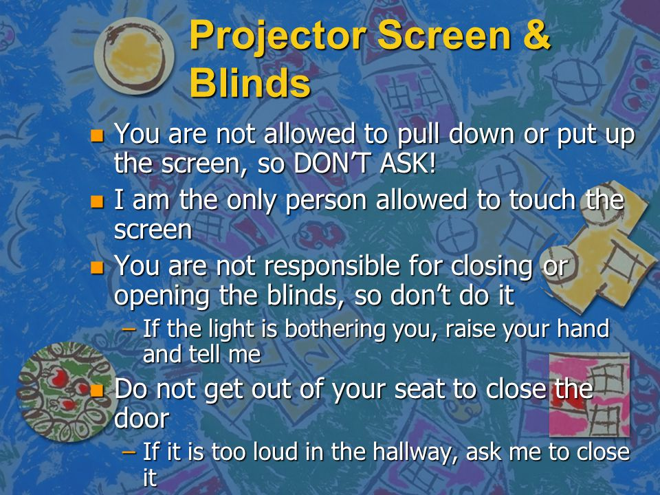 Projector Screen & Blinds