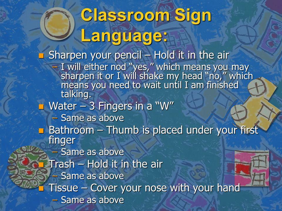 Classroom Sign Language: