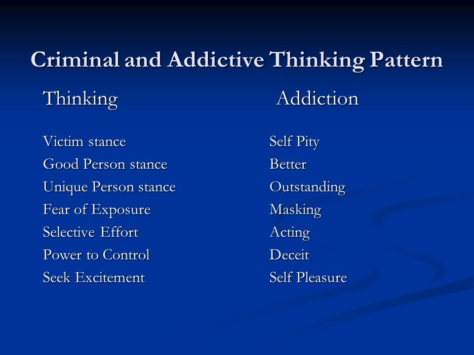 Criminal and Addictive Thinking Pattern