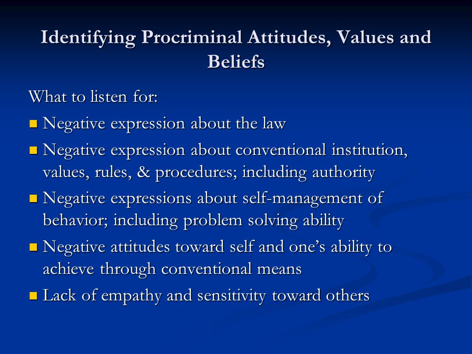 Identifying Procriminal Attitudes, Values and Beliefs