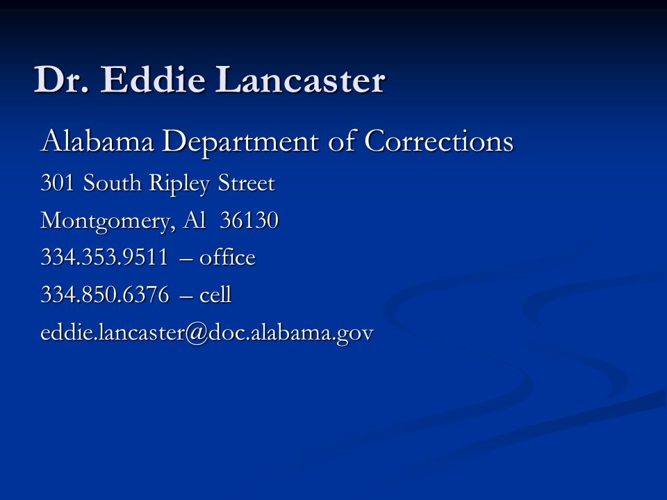 Dr. Eddie Lancaster Alabama Department of Corrections