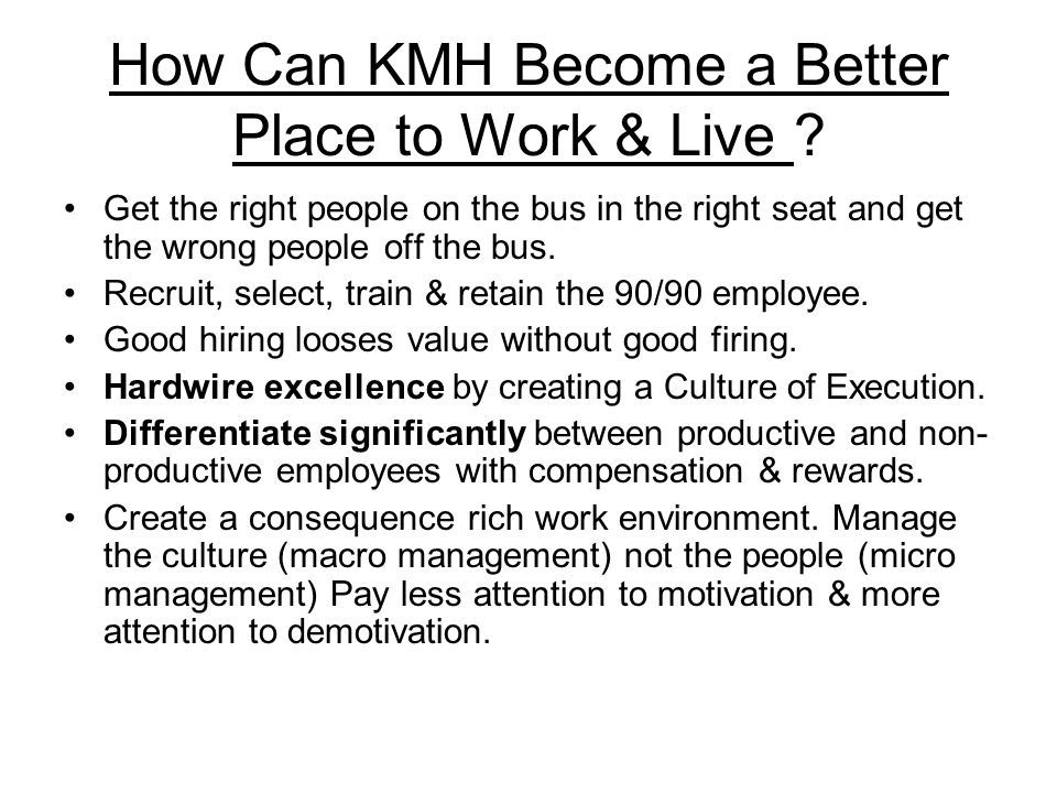 How Can KMH Become a Better Place to Work & Live