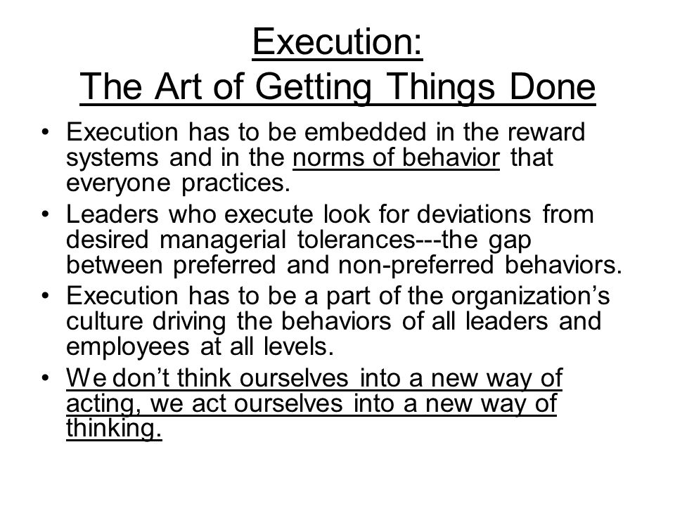 Execution: The Art of Getting Things Done