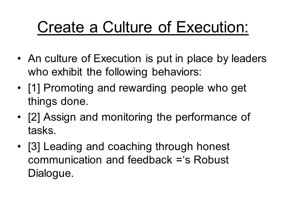 Create a Culture of Execution: