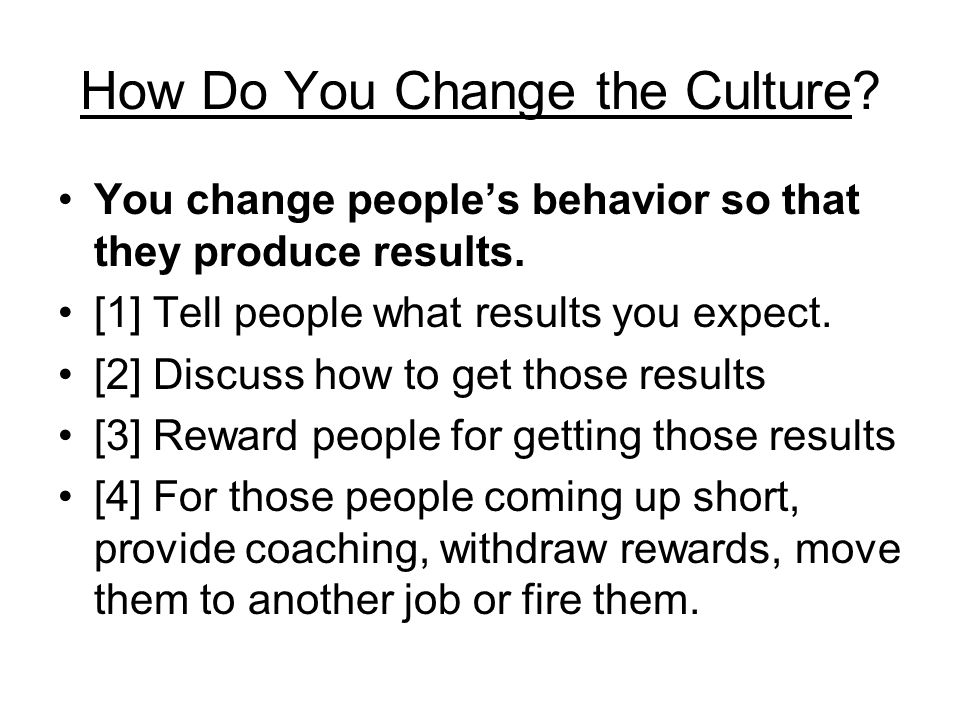 How Do You Change the Culture