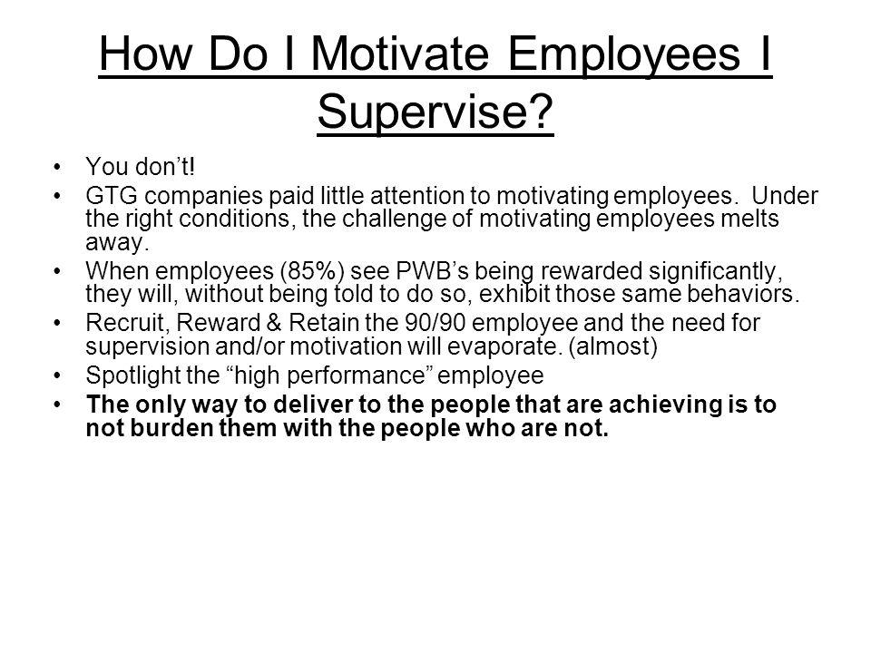 How Do I Motivate Employees I Supervise