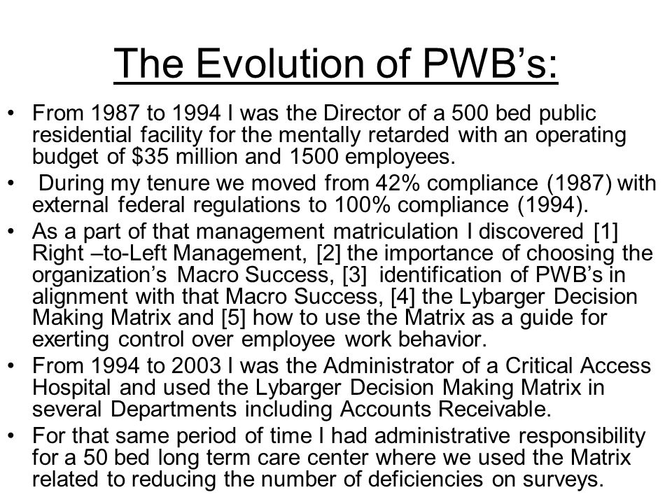 The Evolution of PWB's: