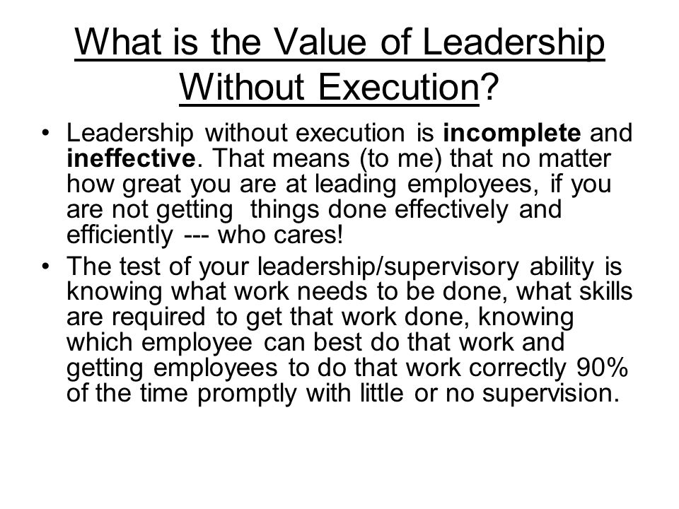 What is the Value of Leadership Without Execution