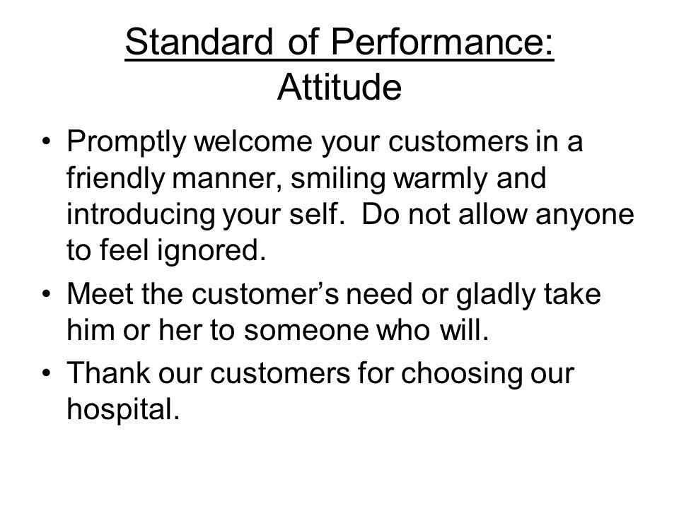 Standard of Performance: Attitude