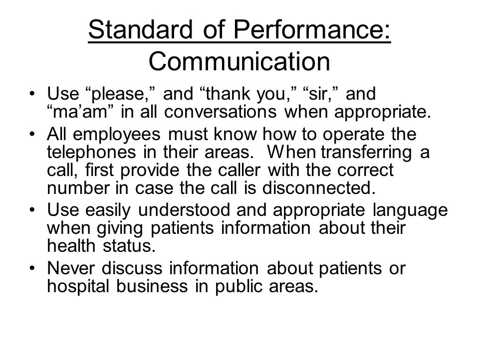 Standard of Performance: Communication