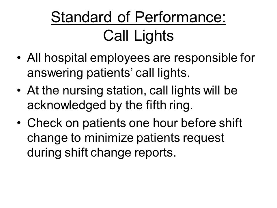 Standard of Performance: Call Lights