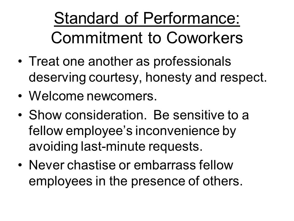 Standard of Performance: Commitment to Coworkers