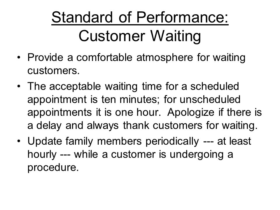 Standard of Performance: Customer Waiting