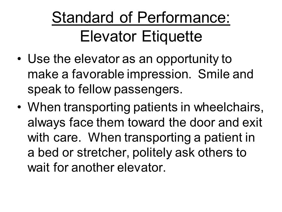 Standard of Performance: Elevator Etiquette
