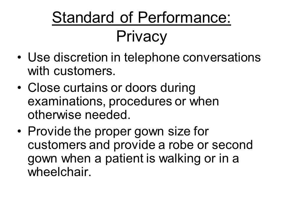 Standard of Performance: Privacy